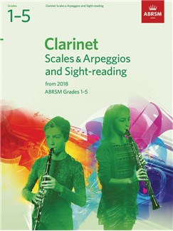 ABRSM: CLARINET SCALES & ARPEGGIOS AND SIGHT-READING, ABRSM GRADES 1–5