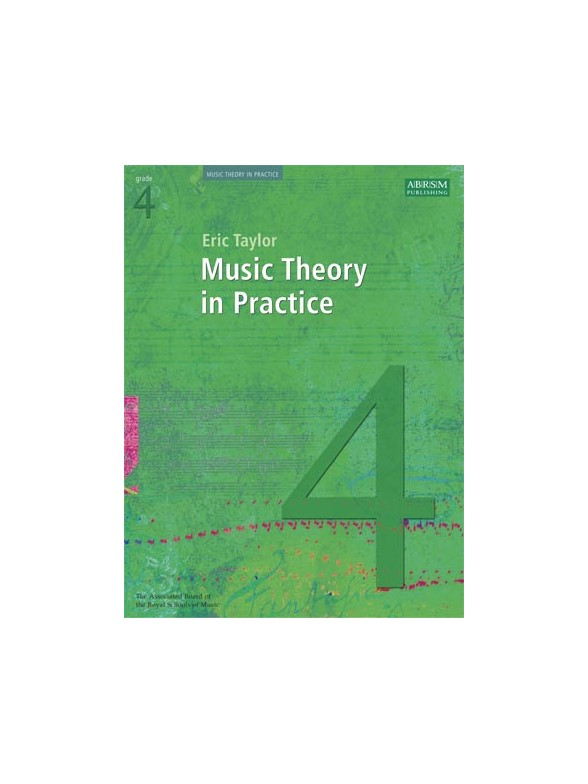 MUSIC THEORY IN PRACTICE - GRADE 4 (REVISED 2008 EDITION)