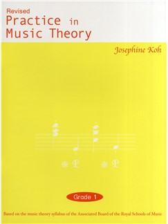 Practice In Music Theory (Revised 3rd Edition) Grade 1