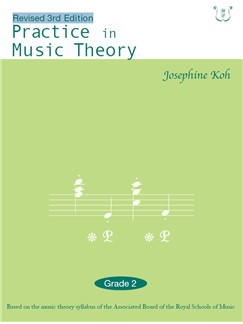 Practice In Music Theory (Revised 3rd Edition) Grade 2