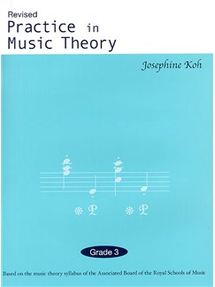 Practice In Music Theory (Revised 3rd Edition) Grade 3