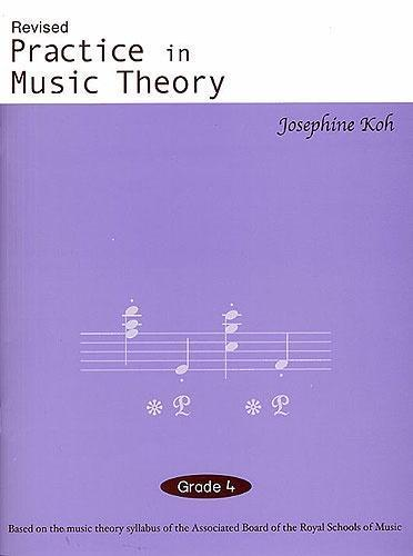 Practice In Music Theory (Revised 3rd Edition) Grade 4