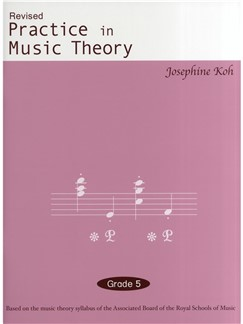 Practice In Music Theory (Revised 3rd Edition) Grade 5